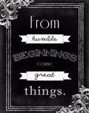 Humble Beginnings Art Print