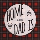 Home is Where Dad Is - red Art Print