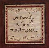 Family is God's Masterpiece Art Print