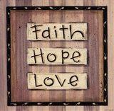 Faith, Hope, Love Art Print