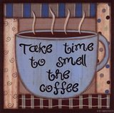 Take Time To Smell The Coffee Art Print